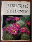 Jubilejní sborník - Kaktusy 1922-1972 - náhled
