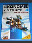 Ekonomie nejen k maturitě 1 - Obecná ekonomie- druhé vydaní - náhled