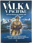 VÁLKA V PACIFIKU, od Pearl Harboru po Tokijský záliv - náhled