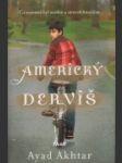 Americký derviš - náhled