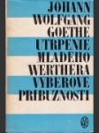 Utrpenie mladého Werthera, Výberové príbuznosti - náhled