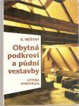 Obytná podkroví a půdní vestavby - R. Měšťan, Pavlus - náhled