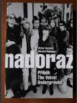 Nadoraz - příběh The Velvet Underground - náhled