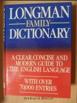 Longman family dictionary : a clear, concise and modern guide to the English language : with over 70000 Entrie - náhled