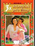 3x Román pro ženy svazek 35 - náhled