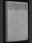 Heptameron novel převznešené a přeslavné princezny Markéty d'Angouleme, královny Navarské - náhled