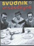Manželé Goebbelsovi - Svůdník a vražedkyně - náhled