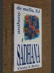 Sádhana : cesta k Bohu : křesťanská duchovní cvičení východní formou - náhled