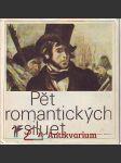 Pět romantických siluet. Poezie francouzského romantismu. - náhled