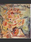 Současné české a slovenské umění - náhled