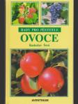 Ovoce / rady pro pěstitele / - náhled