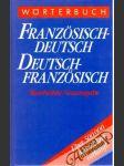 Wörterbuch Französisch - deutsch Deutsch - französisch - náhled