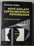 Nové základy experimentální psychologie - duševědné výzkumy a objevy - náhled