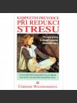 Kompletní průvodce při redukci stresu - náhled