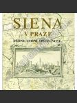 Siena v Praze: Dějiny, umění, společnost... - náhled