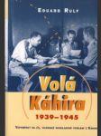 Volá Káhira 1939-1945 - náhled