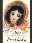 Asia, Prvá láska - náhled