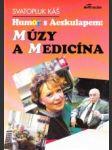 Humor s Aeskulapem: múzy a medicína - náhled