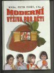 Moderní výživa pro děti - náhled