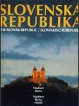 Slovenská republika. The Slovak republic. Slowakische Republik - náhled