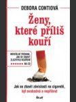 Ženy, které příliš kouří - náhled