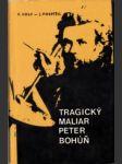 Tragický maliar Peter Bohúň - náhled