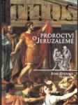 Titus I. Proroctví o Jeruzalémě - náhled