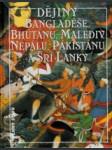 Dějiny Bangladéše, Bhútánu, Malediv, Nepálu, Pákistánu a Šrí Lanky - náhled