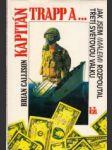 Kapitán Trapp a... Jak jsem (málem) rozpoutal třetí světovou válku - náhled