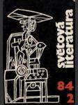 Světová literatura 1984 č.2. roč. XXIX. - náhled