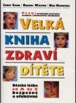 Velká kniha zdraví dítěte - náhled