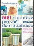 500 nápadov pre váš dom a záhradu - náhled