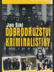 Dobrodružství kriminalistiky - náhled