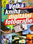 Velká kniha digitální fotografie - náhled