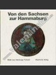 Von den Sachsen zur Hammaburg - náhled
