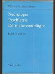 Válečné lékařské obory - Neurologie, Psychiatrie, Dermatovenerologie - kol. autorů - náhled
