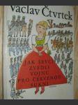 Jak ševci zvedli vojnu pro červenou sukni - náhled