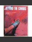 Beyond the Canvas: Artists of the Seventies and Eighties. Photographs and text by Gianfranco Gorgoni, introduction by Leo Castelli - náhled