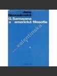 G.Santayana a americká filosofie - náhled