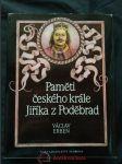 Paměti českého krále Jiříka z Poděbrad (A4, Ocpl, 552 s., il. P. Melan) - náhled