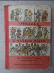 Obrázky z našich dějin : Pokusná učebnice dějepisu pro 5. ročník všeobec. vzdělávacích škol - náhled