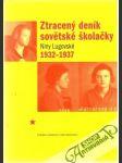 Ztracený deník sovětské školačky Niny Lugovské 1932-1937 - náhled