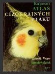 Kapesní atlas cizokrajných ptáků - náhled