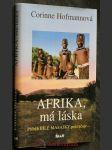 Afrika, má láska : příběh bílé Masajky pokračuje.. - náhled
