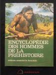 Encyclopédie des Hommes de la Préhistoire (A4, Ocpl, 230 s., 162 bar. il. Z. Burian) - náhled