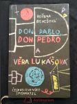 Don Pablo, don Pedro a Věra Lukášová (lam, 116 s., il. J. Kolínská) - náhled
