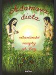 Adamova dieta - vitariánské recepty od evy  - náhled