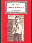 Pavlík Morozov - náhled