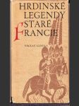 Hrdinské legendy staré francie - náhled