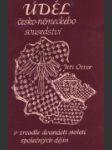 Úděl česko-německého sousedství v zrcadle dvanácti společných dějin - náhled